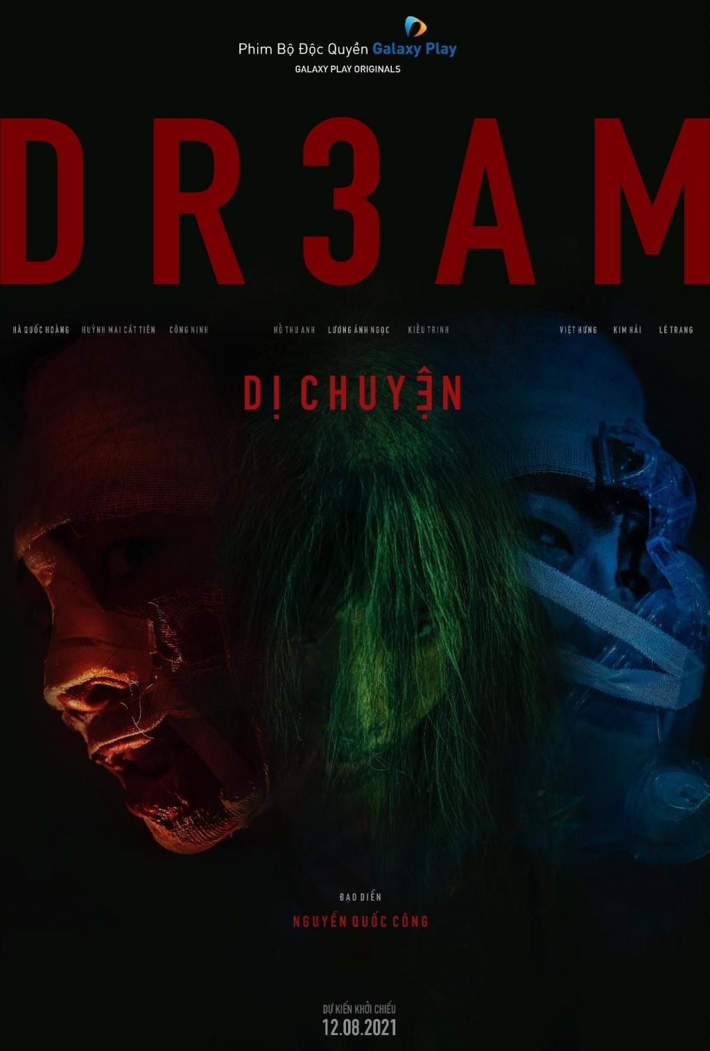 'DR3AM - Dị Chuyện': Tuyển tập phim kinh dị đáng xem nhất trong thời điểm hiện tại