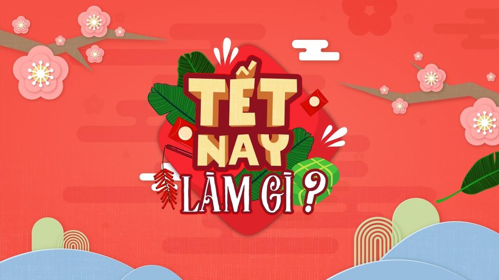 Có gì hot trên TodayTV dịp Tết Tân Sửu 2021?