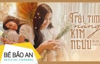 Ca sĩ nhí Bảo An ra mắt MV mới tự sáng tác, bất ngờ với hình tượng thiếu nữ ngọt ngào