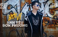 thua thang xong len nhat tinh anh ra mat single the remix 2018 boi vi anh yeu don phuong