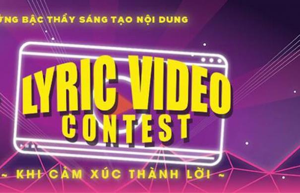 lyrics video contest 2018 cuoc thi tu sang tac nhac danh cho cac ban tre yeu am nhac