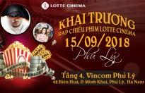 Tưng bừng khai trương Lotte Cinema Phủ Lý
