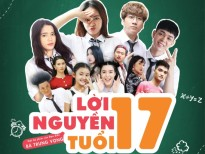 loi nguyen tuoi 17 bad luck chinh thuc len song