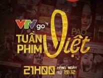 'Đắm chìm' với 10 phim kinh điển của điện ảnh Việt cùng 'Tuần phim Việt trên VTVGo'