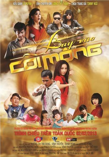 Poster bộ phim Bay vào cõi mộng mà thủ môn Tấn TRường tham gia năm 2013
