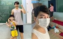 Diễn viên Minh Đức trong khu cách ly: Kêu gọi giúp đỡ cho trẻ em, người già