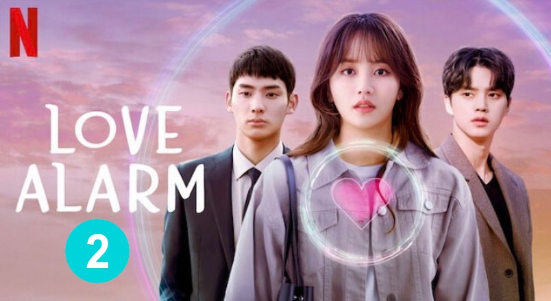 Xem 'Love Alarm 2' mà tức điên vì nữ chính Jojo cùng những quyết định 'đi vào lòng đất'