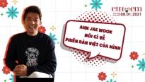 Ngôi sao Hàn Quốc Ahn Jae Wook thích thú với vai diễn của Ngô Kiến Huy trong 'Em' là của em