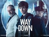 'Way down': Bộ ba bất hảo Freddie Highmore, Astrid Bergès – Frisbey và Sam Ridley cùng phi vụ trộm cướp thế kỷ