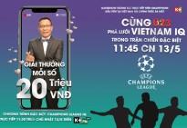 cung cac ngoi sao doi tuyen u23 viet nam thu tai pha luoi vietnam iq trong chuong trinh dac biet champions league iq