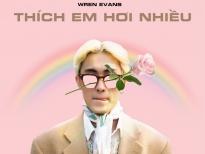 Wren Evans lần đầu hát tiếng Việt sau loạt sản phẩm âm nhạc tiếng Anh ấn tượng
