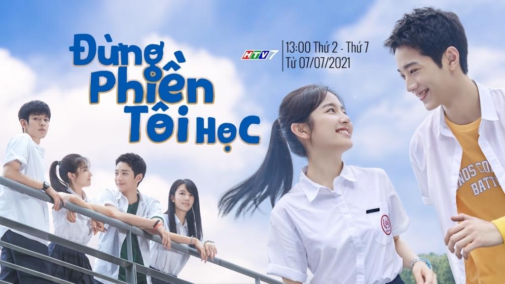 Siêu phẩm học đường 'Đừng phiền tôi học' cập bến màn ảnh nhỏ Việt
