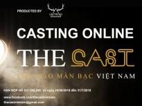 the cast vietnam 2018 chinh thuc khoi dong tim kiem guong mat dien anh tai nang