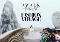 fashion voyage khi dang cap hoi ngo ky quan