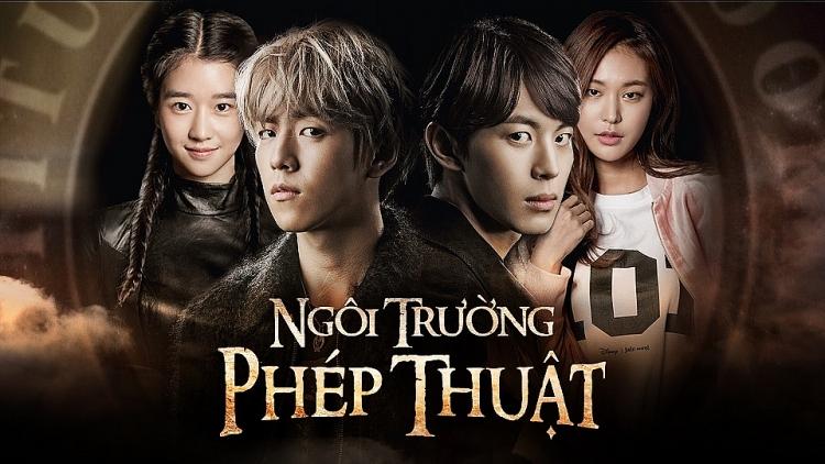drama han ngoi truong phep thuat chinh thuc phat song tai viet nam