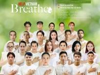 Nghệ sĩ Việt và cầu thủ đội tuyển Việt Nam đồng loạt kêu gọi ủng hộ quỹ 'Help Vietnam Breathe – Vì nhịp thở Việt Nam'