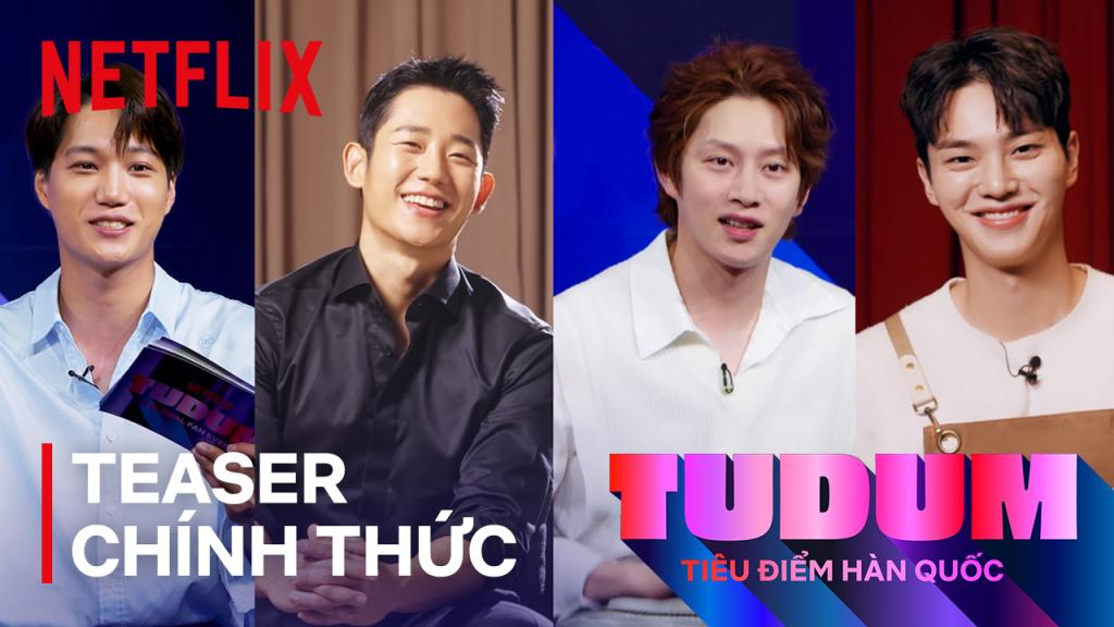 'Tudum': 3 tiêu điểm châu Á khiến khán giả thêm hào hứng