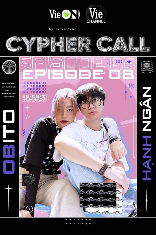 'Cypher Call': Hạnh Ngân không có ý định mời Obito đọc rap cho 'Inernet love', hé lộ luôn bạn trai chưa bao giờ là gu của mình
