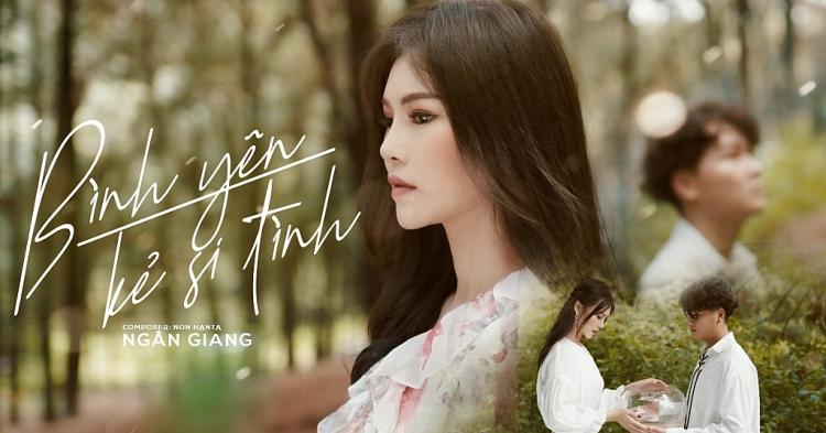Ngân Giang kết hợp với An Nam ra mắt MV 'Bình yên kẻ si tình'