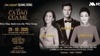 'Lời ca dao của mẹ': Live concert của Quang Dũng vì miền Trung thân yêu