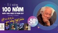 Phương Nam kỷ niệm 100 năm sinh nhật cố nhạc sĩ Phạm Duy, cây đại thụ của làng âm nhạc Việt Nam