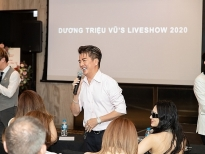 Dương Triệu Vũ: 'Dạ Nguyệt' là một liveshow kết hợp với kỳ nghỉ dưỡng