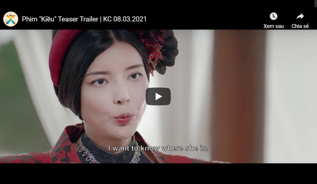 "Phim ""Kiều"" Teaser Trailer | KC 08.03.2021"